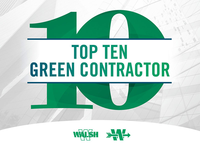 The Walsh Group Ranks in Top 10 Among U S  Green Building Contractors